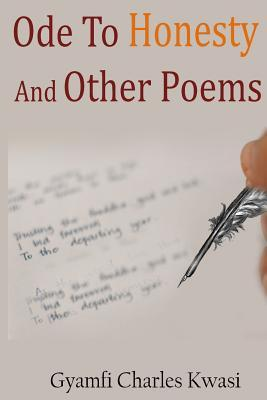 Ode to Honesty and Other Poems