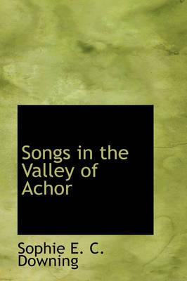 Songs in the Valley of Achor