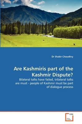 Are Kashmiris part of the Kashmir Dispute?