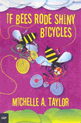 If Bees Rode Bicycles