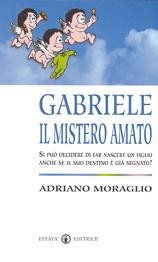 Gabriele il mistero ...