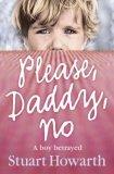 Please, Daddy, No