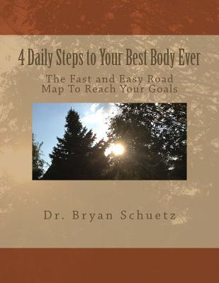 4 Daily Steps to Your Best Body Ever