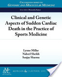 Clinical and Genetic Aspects of Sudden Cardiac Death in the Practice of Sports Medicine
