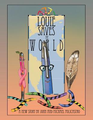 Louie Saves the World