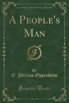 A People's Man (Classic Reprint)