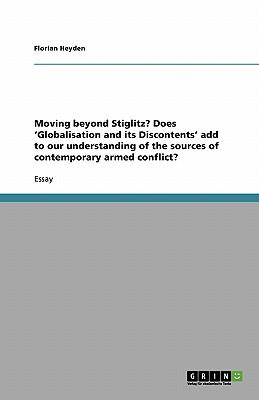Moving beyond Stiglitz? Does 'Globalisation and its Discontents' add to our understanding of the sources of contemporary armed conflict?