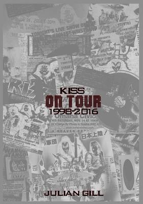 KISS On Tour, 1998-2016