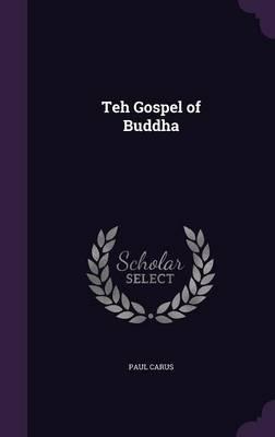Teh Gospel of Buddha