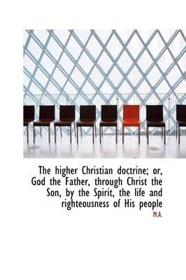 The Higher Christian Doctrine