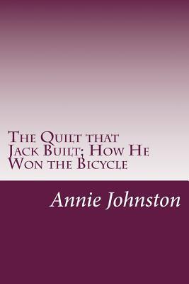 The Quilt That Jack Built