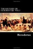 The History of Herodotus VOL I