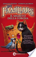 The Familiars. Il se...