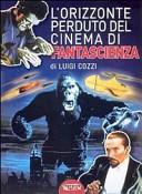 L'orizzonte perduto del cinema di fantascienza (1930-1939)