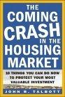 The Coming Crash in the Housing Market