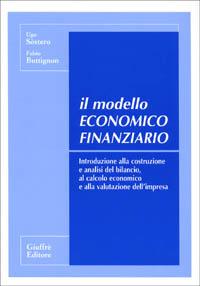 Il modello economico finanziario