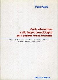 Guida all'anamnesi e alla terapia dermatologica per il paziente extracomunitario