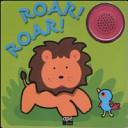 Roar! Roar! Libro sonoro