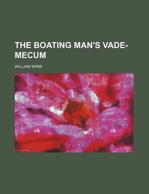 The Boating Man's Vade-Mecum