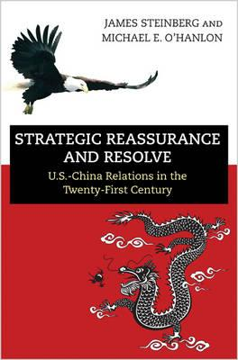 Strategic Reassurance and Resolve