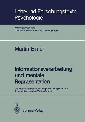 Informationsverarbeitung Und Mentale Reprasentation