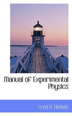Manual of Experimental Physics