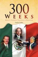 300 Weeks