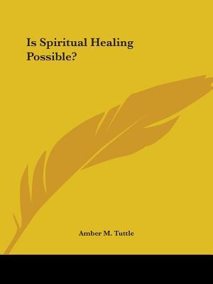 Is Spiritual Healing...