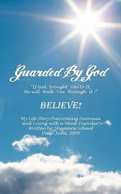 Guarded by God