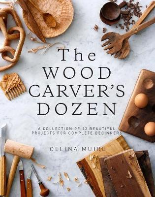 The Wood Carver's Dozen