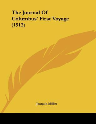 The Journal Of Columbus' First Voyage