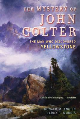 The Mystery of John Colter