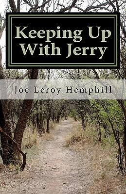Keeping Up With Jerry