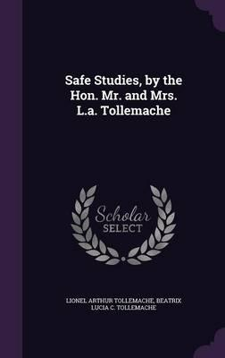 Safe Studies, by the...