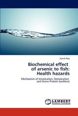 Biochemical effect   of arsenic to fish