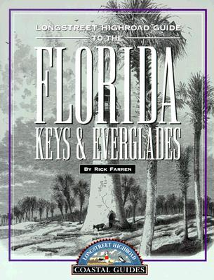 Longstreet Highroad Guide to the Florida Keys & Everglades
