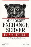 Microsoft exchange server in a nutshell