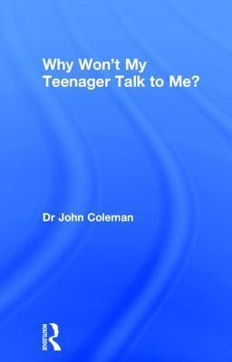 Why Won't My Teenage...