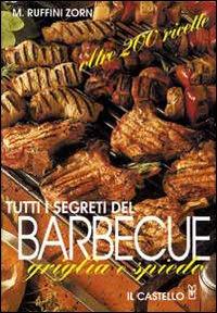 Tutti i segreti del barbecue