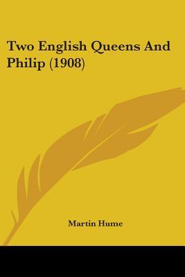 Two English Queens and Philip (1908)