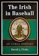 The Irish in Baseball