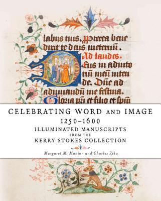 Celebrating Word and Image 1250-1600