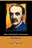 Mark Rutherford's Deliverance (Dodo Press)