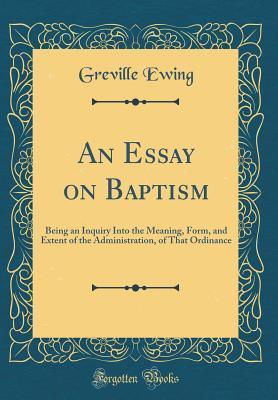 An Essay on Baptism