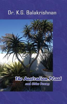 The Australian Plant and Other Poems