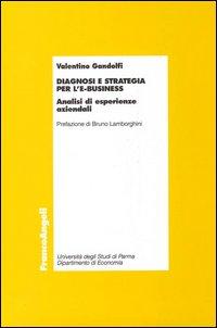 Diagnosi e strategia per l'ebusiness