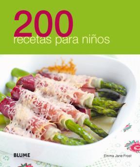 200 recetas para ni�...