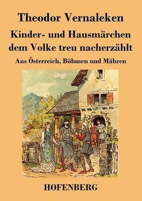 Kinder- und Hausmärchen dem Volke treu nacherzählt