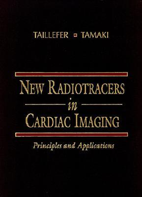 New Radiotracers in Cardiac Imaging
