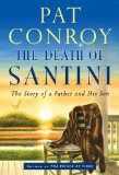 The Death of Santini...